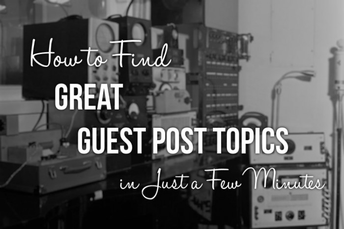 Great Guest Post Topics