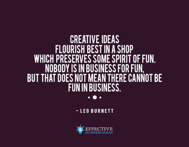 Inspirational quote - Leo Burnett