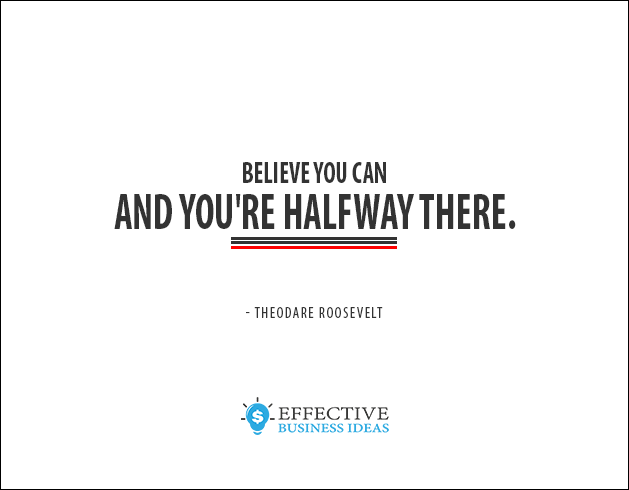 Inspirational quote - Theodore Roosevelt